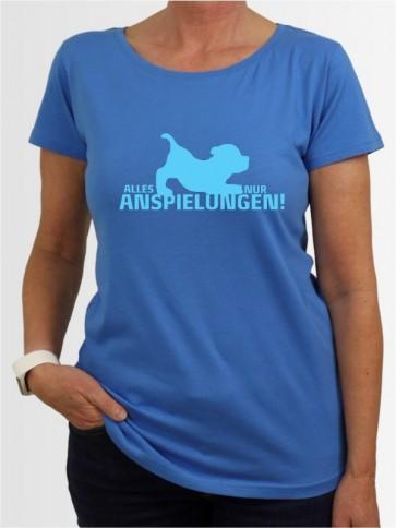 """Alles nur Anspielungen"" Damen T-Shirt"