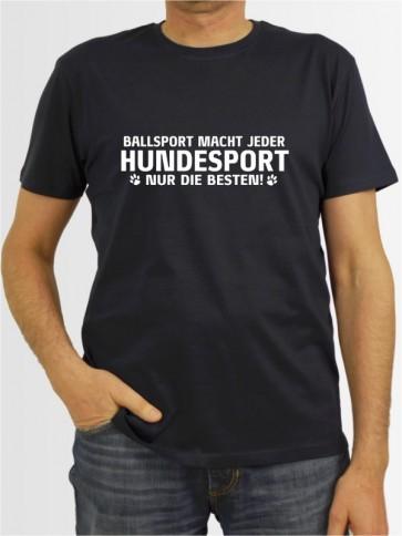 """""""Ballsport macht jeder"""" Herren T-Shirt"""