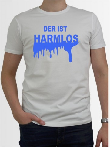 """""""Der ist harmlos"""" Herren T-Shirt"""
