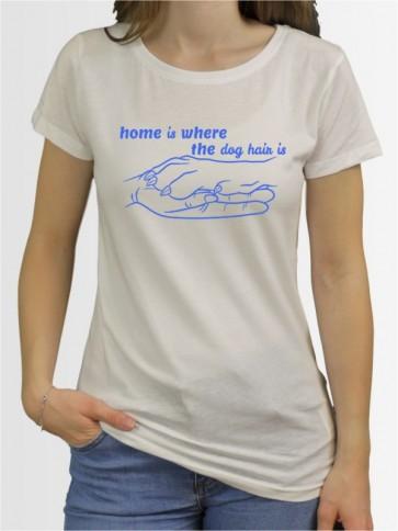 """""""Home is"""" Damen T-Shirt"""
