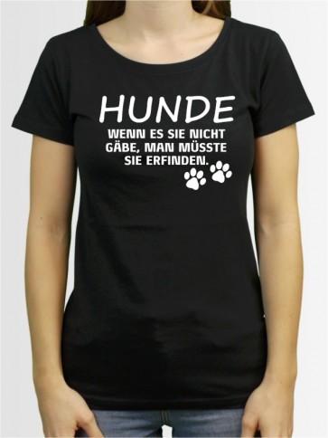 """""""Hunde wenn es sie nicht gäbe"""" Damen T-Shirt"""