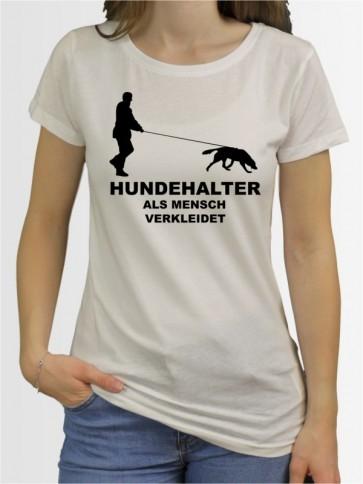 """""""Hundehalter"""" Damen T-Shirt"""