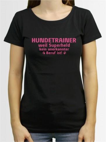 """""""Hundetrainer weil"""" Damen T-Shirt"""
