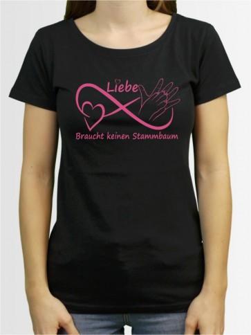 """""""Liebe braucht keinen Stammbaum"""" Damen T-Shirt"""