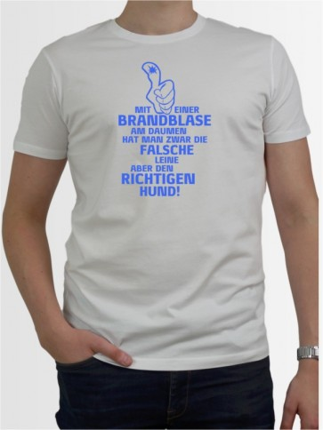 """""""Mit einer Brandblase"""" Herren T-Shirt"""