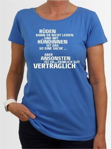 """""""Rüden kann er nicht leiden"""" Damen T-Shirt"""