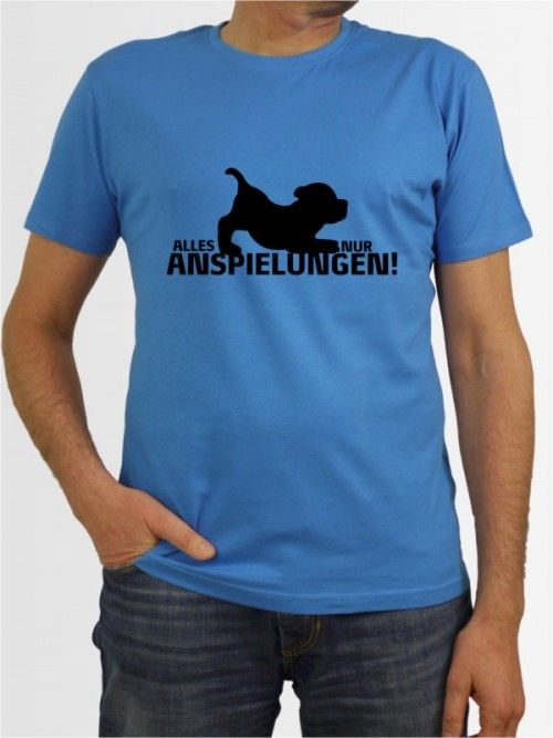 """""""Alles nur Anspielungen"""" Herren T-Shirt"""