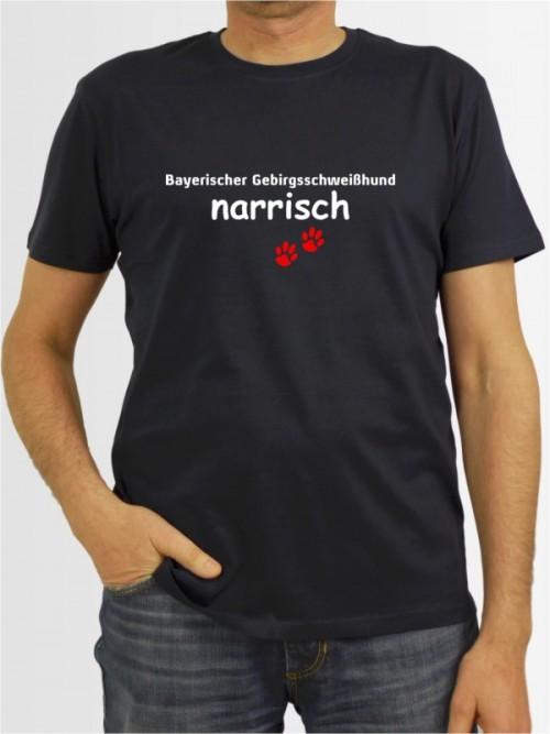 """""""Bayerischer Gebirgsschweißhund narrisch"""" Herren T-Shirt"""