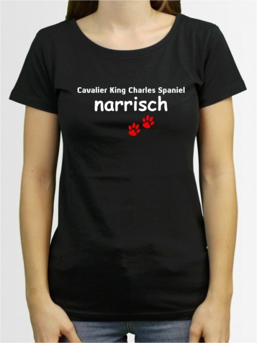 """Cavalier King Charles Spaniel narrisch"" Damen T-Shirt"
