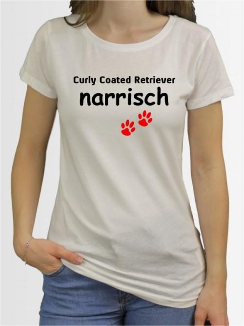 """""""Curly Coated Retriever narrisch"""" Damen T-Shirt"""