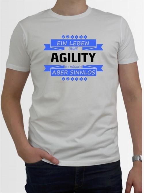 """Ein Leben ohne Agility"" Herren T-Shirt"