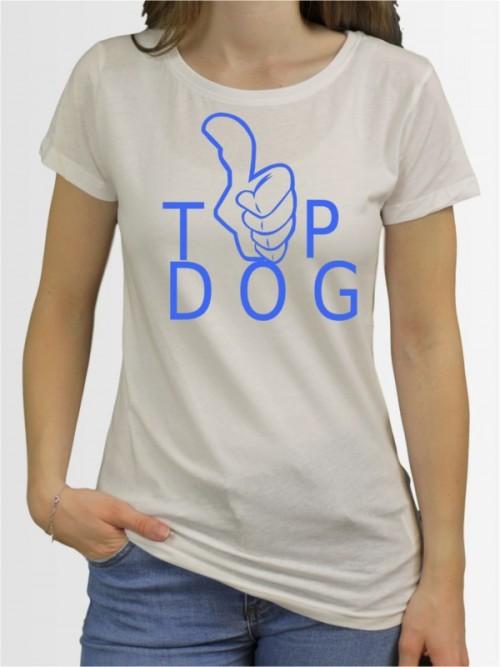"""Top Dog"" Damen T-Shirt"